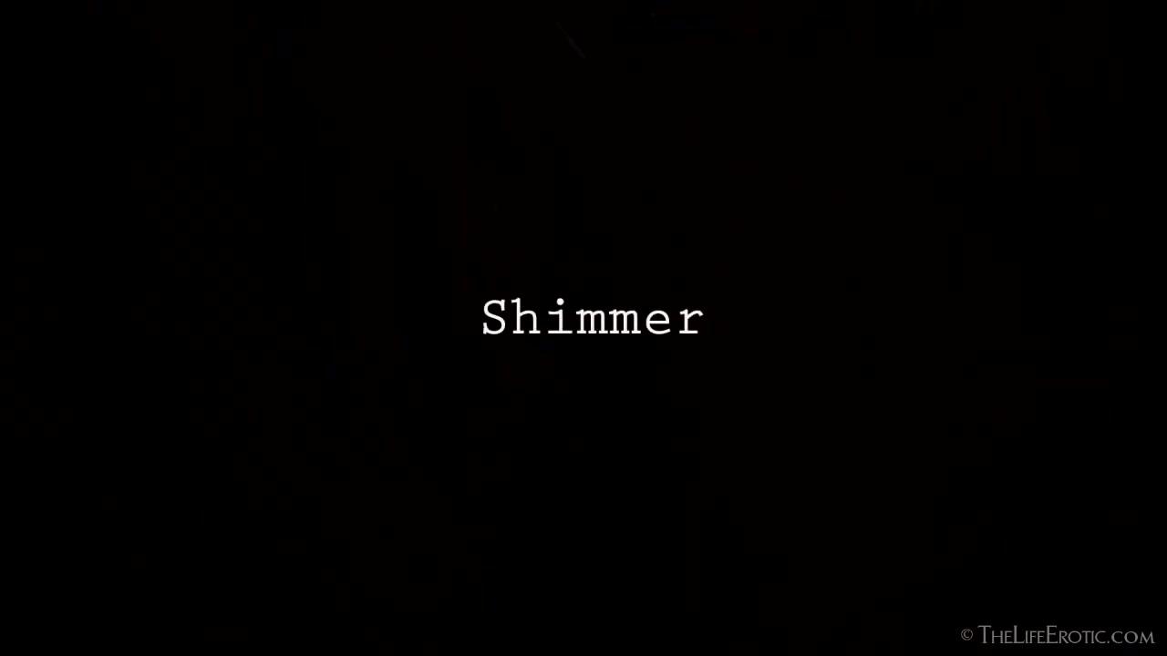 Shimmer - Viola Bailey - TheLifeErotic