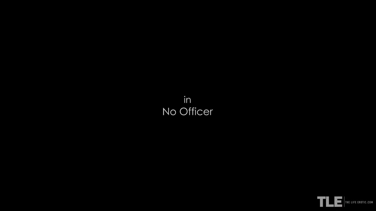 No Officer 2 - Elza A & Oxana Chic - TheLifeErotic